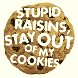 Stupid_raisins_3